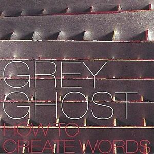FREE US SHIP. on ANY 3+ CDs! USED,MINT CD Grey Ghost: How to Create Words