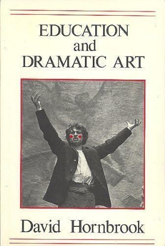 Education and Dramatic Art,David Hornbrook