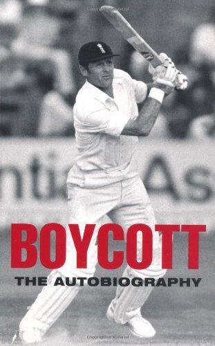 Boycott: The Autobiography By Geoffrey Boycott