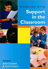 Working with Support in the Classroom by SAGE Publications Ltd (Paperback, 2005)