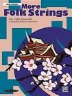 More Folk Strings for Cello Ensemble by Alfred Publishing Co., Inc. (Paperback / softback, 2003)