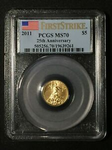 2011 $5 Gold Eagle MS70 PCGS 1/10 oz Gold MS 70 First Strike 25th Anniversary