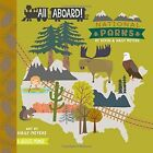 All Aboard! National Parks: A Wildlife Primer by Kevin Meyers, Haily Meyers (Board book, 2016)