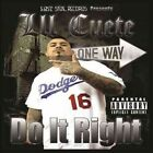 Do It Right 0644250208122 by Lil Cuete CD