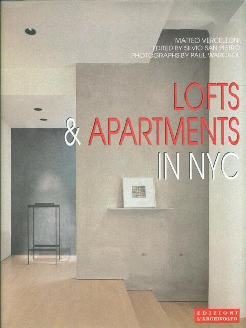 LOFTS & APARTMENTS IN NYC  AA.VV L'ARCHIVOLTO 1999