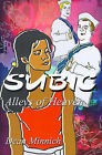 Subic: Alleys of Heaven by Dean Minnich (Paperback / softback, 2000)