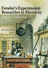 Faraday's Experimental Researches in Electricity: Guide to a First Reading by Michael Faraday (Hardback, 2001)