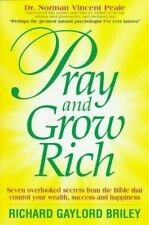 Pray and Grow Rich: 7 Overlooked Secrets from the Bible, Richard Gaylord Briley,