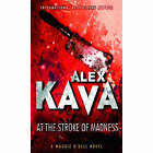 At the Stroke of Madness by Alex Kava (Paperback, 2006)