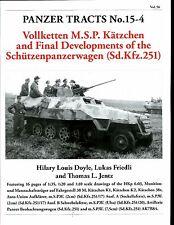 Panzer Tracts 15-4 , Sd.Kfz 251 & later devel  German AFV ,    by Jentz & Doyle