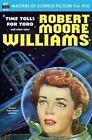 Masters of Science Fiction, Volume Ten, Robert Moore Williams by Robert Moore Williams (Paperback / softback, 2014)