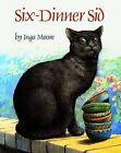 Six-Dinner Sid by Inga Moore (Hardback, 1991)