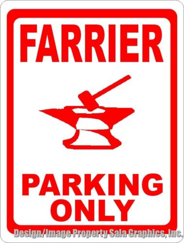 Gift for Equine Outfitters /& Blacksmith Horse Pros Farrier Parking Only Sign