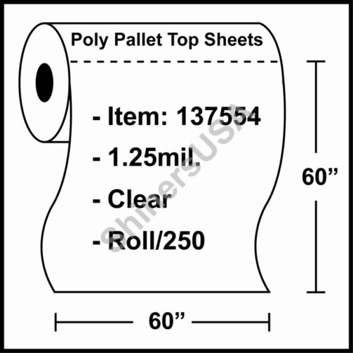 "137554 Roll//250 1.25 mil Poly Pallet Top Sheets 60/""x60/"" Clear"