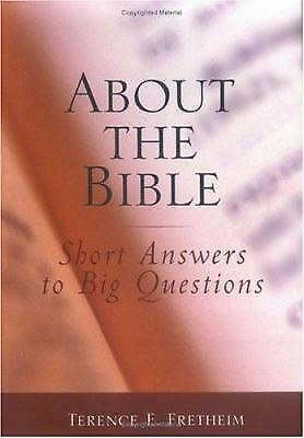 About the Bible : Short Answers to Big Questions-ExLibrary