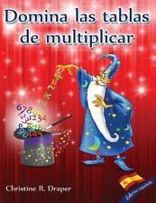 Domina Las Tablas de Multiplicar : Edición Española by Christine R. Draper...
