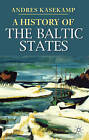 A History of the Baltic States by Andres Kasekamp (Paperback, 2010)