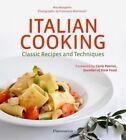 Italian Cooking: Classic Recipes and Techniques by Carlo Petrini, Mia Mangolini (Hardback, 2014)