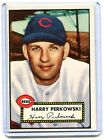 1952 Topps Baseball Card of Harry Perkowski Cincinnati Reds R/B EX MINT # 142