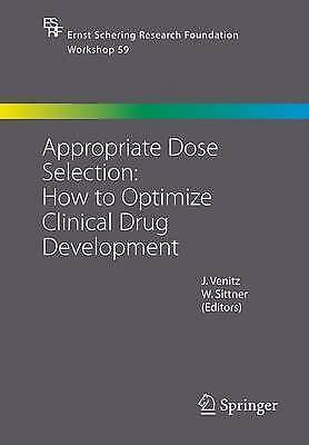 Appropriate Dose Selection - How to Optimize Clinical Drug Development (Ernst Sc