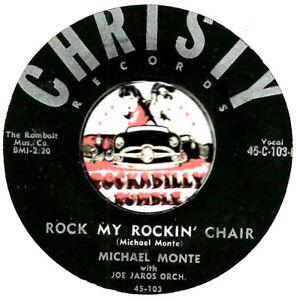 MICHAEL-MONTE-ROCK-MY-ROCKIN-CHAIR-ROCKABILLY-OLDIES-BOPPER-45-RPM-RECORD