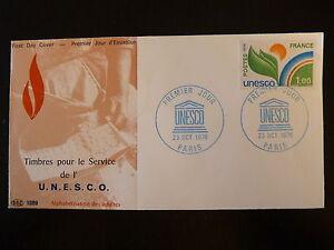 Brillant France Premier Jour Fdc Yvert S 51 Unesco 1f Paris 1976 Bonne Conservation De La Chaleur