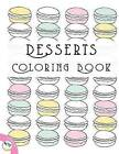 Desserts Coloring Book by Individuality Books (Paperback / softback, 2016)