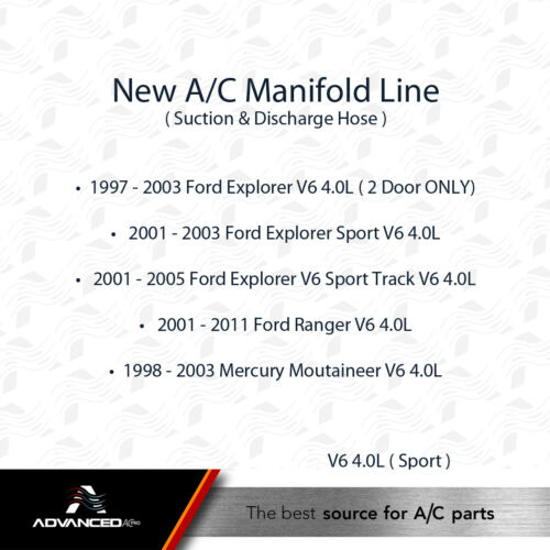 AC A//C Manifold Line Fits Moutaineer 01-11 Ranger V6 4.0L 98-03 Explorer