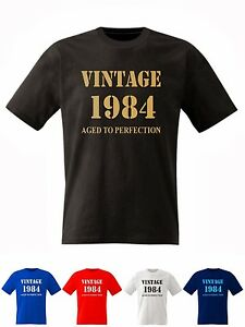 1984 T Shirt Birthday Present Vintage Born Age Mens 17 Sizes available S - 8XL