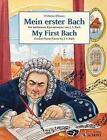 Mein erster Bach von Johann Sebastian Bach (2015, Taschenbuch)