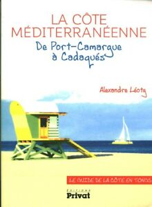 Livre-la-cote-Mediteraneenne-de-Port-Camargue-a-Cadaques-Alexandre-Leoty-book