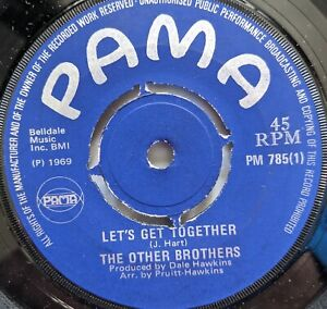 """The Other Brothers - Let's Get Together / Little Girl 7"""" Pama"""