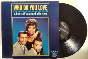 The-Saphires-Who-Do-You-Love-SWAN-LP-513