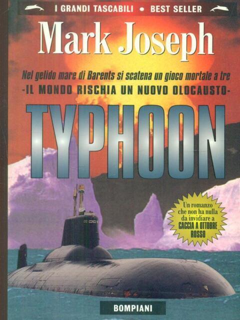 TYPHOON  MARK JOSEPH BOMPIANI 1998 I GRANDI TASCABILI BEST SELLER