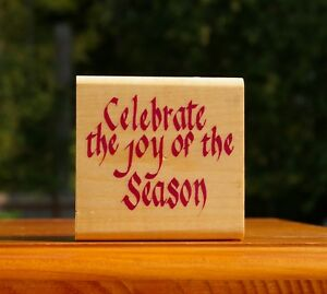 Celebrate-The-Joy-Of-The-Season-Christmas-2-7-8-034-Wood-Mounted-Rubber-Stamp