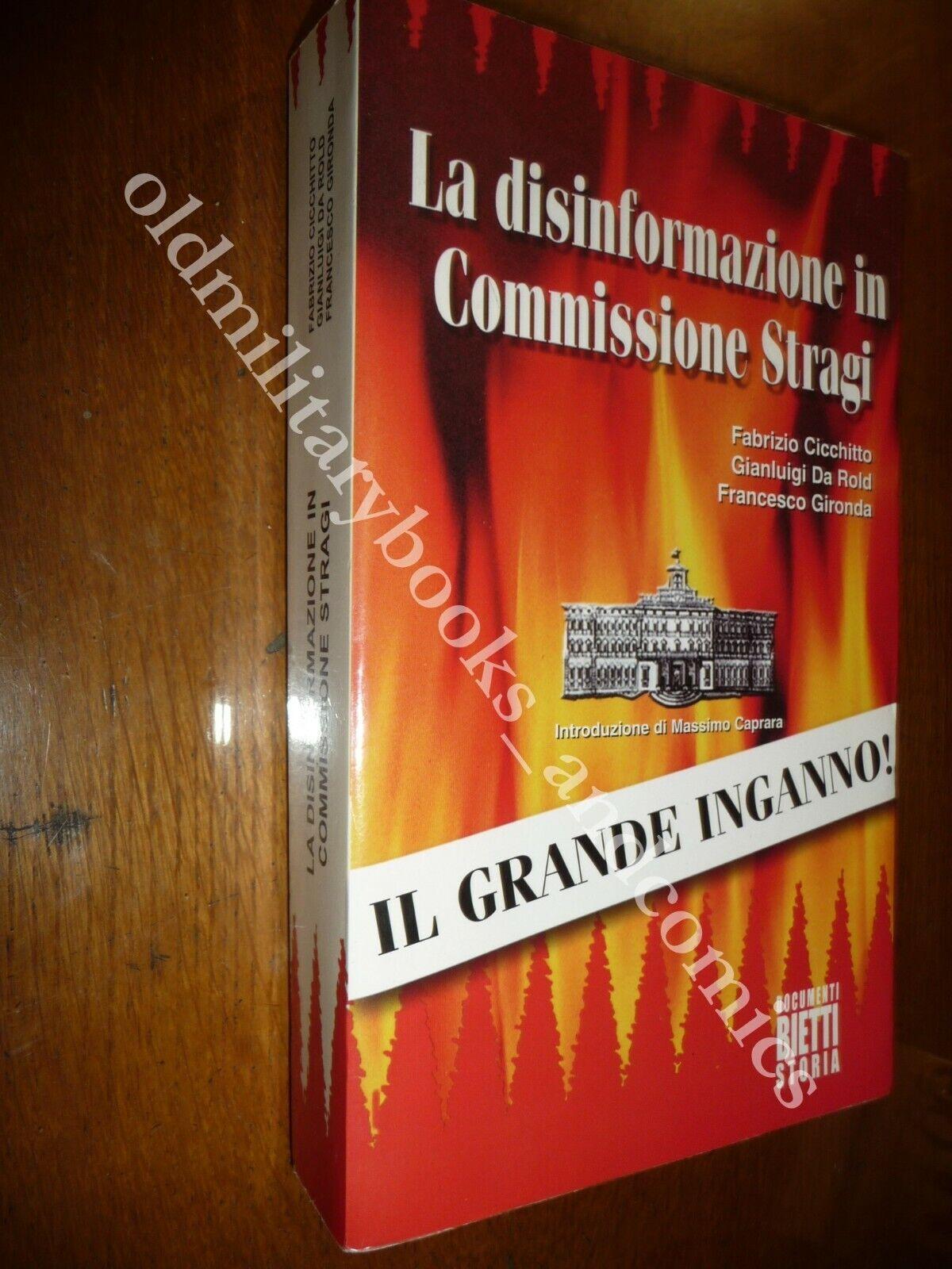 LA DISINFORMAZIONE IN COMMISSIONE STRAGI IL GRANDE INGANNO! CICCHITTO DA ROLD