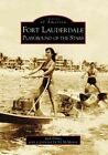 Fort Lauderdale: Playground of the Stars by Jack Drury (Paperback / softback, 2008)