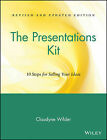 The Presentations Kit: 10 Steps for Selling Your Ideas by Claudyne Wilder (Paperback, 1994)