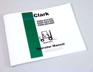 clark c500 fy235 hy355 hy685 forklift operators owners manual ebay rh ebay com