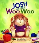 Storytime: Josh and the Woo Woo by David Bedford, Malachy Doyle (Paperback, 2010)