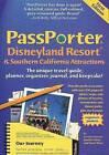 Passporter Disneyland Resort & Southern California Attractions  : The Unique Travel Guide, Planner, Organizer, Journal, and Keepsake! by Jennifer Marx, Dave Marx (Spiral bound, 2006)
