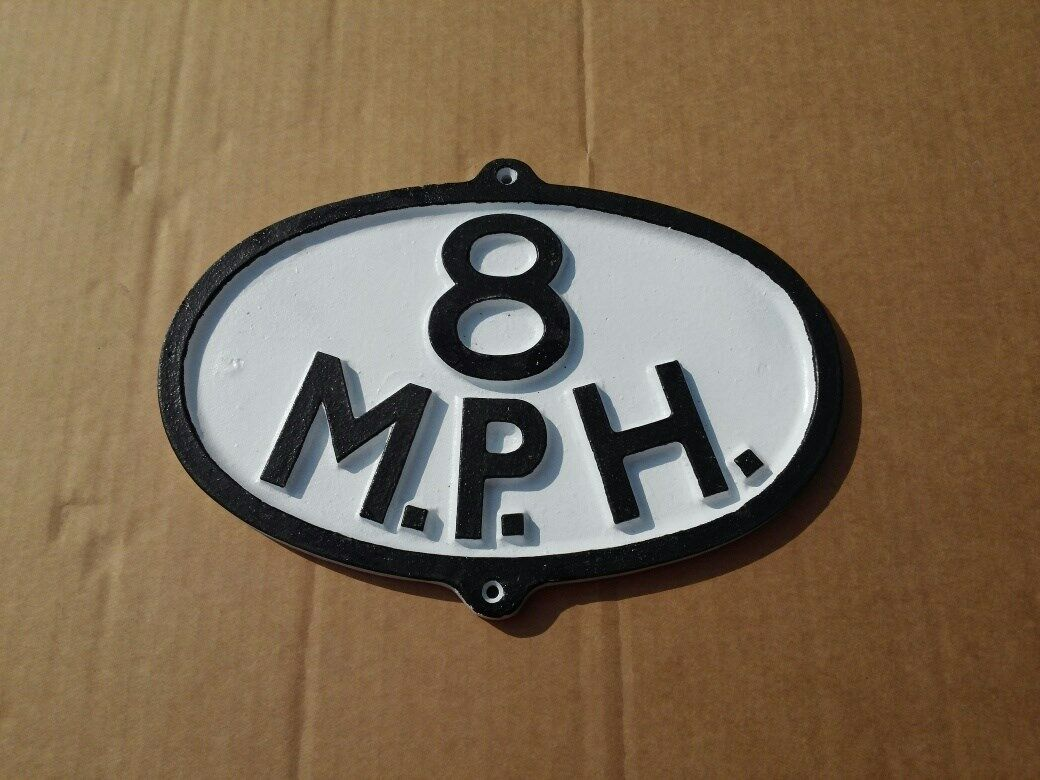 Qty (2) Unpainted Replica of an 8 MPH Train sign made of cast aluminium