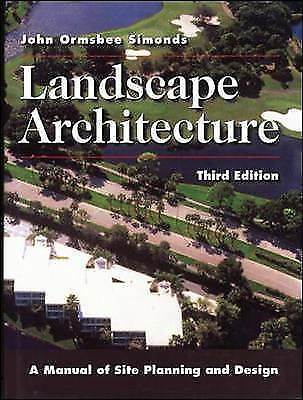 Landscape Architecture : A Manual of Site Planning and Design