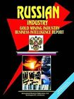 Russia Gold Mining Industry Business Intelligence Report by International Business Publications, USA (Paperback / softback, 2005)