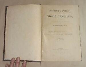 Storia veneziana (810-1854) - Vincenzo Bellondi - Editore Bernardo Sbeeber, 1902