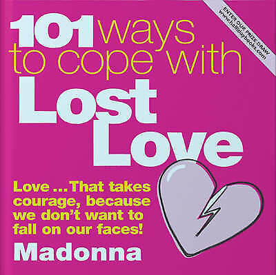 101 Ways to Cope With Lost Love, Nicholas Halliday, New Book