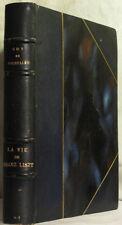 POURTALÈS Guy de, La vie de Franz Liszt. 1927. ILLUSTRATIONS
