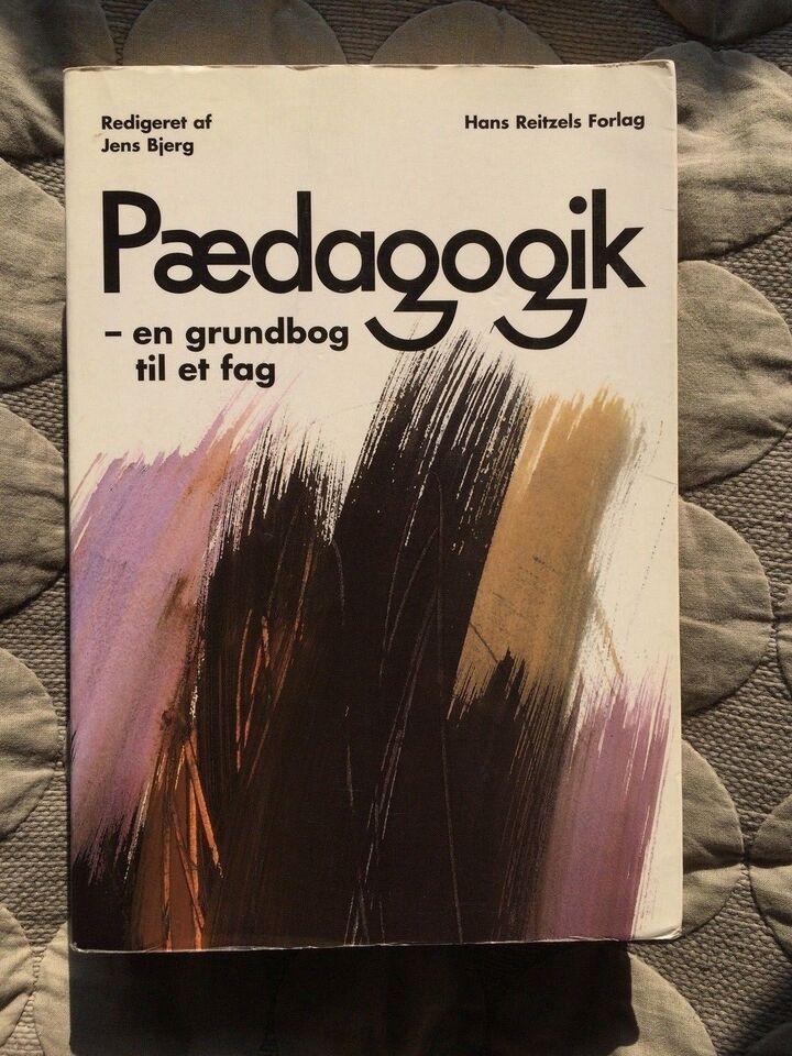 Pædagogik. En grundbog til et fag., Jens Bjerg (red), år