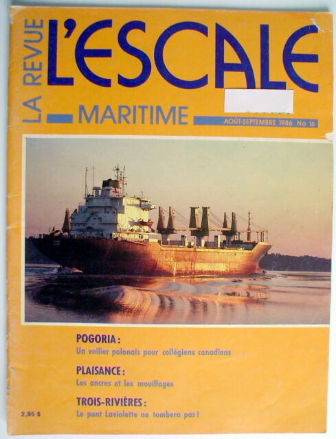 LA REVUE MARITIME L'ESCALE DE AOÛT-SEPTEMBRE 1986, No.16 *** ONE FRENCH MAGAZINE