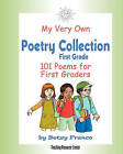 My Very Own Poetry Collection First Grade: 101 Poems for First Graders by Betsy Franco (Paperback / softback, 2008)